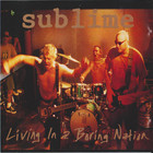 Sublime - Living In A Boring Nation