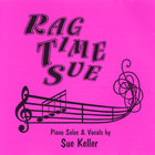 Sue Keller - Rag Time Sue