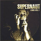 Supernaut - Livid Vol. 1