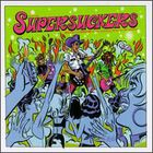 Supersuckers - How the Supersuckers Became the Greatest Rock and Roll Band in the World