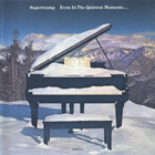 Supertramp - Even in the Quietest Moments (Vinyl)