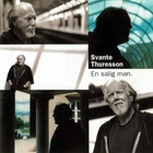 Svante Thuresson - En Salig Man