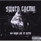 Sworn Enemy - As Real As It Gets