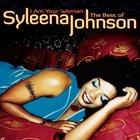 Syleena Johnson - I Am Your Woman: The Best Of Syleena Johnson