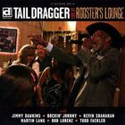 Tail Dragger - Live At Rooster's Lounge