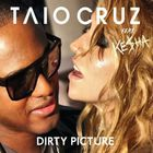 Taio Cruz - Dirty Picture (CDS)