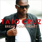 Taio Cruz - Break Your Heart (CDM)