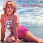Tanya Tucker - Dreamlovers