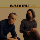 Tears for Fears - Gold CD1