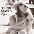 Terri Clark - Life Goes On