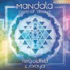 Terry Oldfield & Soraya - Mandala:  Circle Of Chant