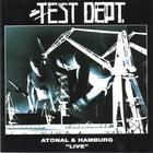 Test Dept. - Atonal & Hamburg