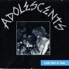 The Adolescents - [1989] Live in 1981 and 1986