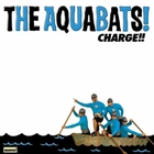 The Aquabats - Charge!!