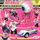 The Aquabats - And Other Amazing Adventures Vol.1