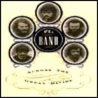 The Band - Across the Great Divide CD1