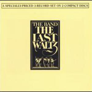 The Last Waltz (Live) CD 1