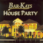 The Bar-Kays - Hou$e Party
