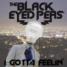 The Black Eyed Peas - I Gotta Feeling (CDS)