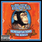The Black Eyed Peas - Renegotiations - The Remixes