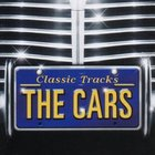 The Cars - Classic Tracks