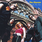 The Charms - Charmed, I'm Sure