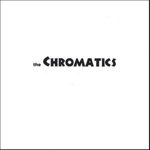 the Chromatics