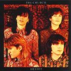 The Church - Heyday