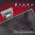 The Clintons - Kinky