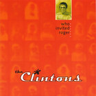 The Clintons - Who Invited Roger