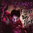 The Cramps - Friends Of Dope Island