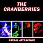 The Cranberries - Astral Attraction