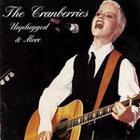 The Cranberries - Unplugged & Acoustic