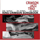 King Crimson Songbook, Vol 1
