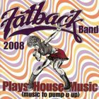 The Fatback Band - Plays House Music (Music To Pump U Up)