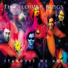 The Flower Kings - Stardust We Are CD1
