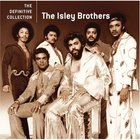The Isley Brothers - The Definitive Collection