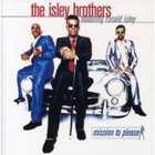 The Isley Brothers - Mission To Please