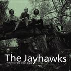 The Jayhawks - Tomorrow The Green Grass (Reissue)