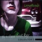 The Lemonheads - Its A Shame About Ray CD1