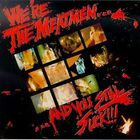 We're The Meatmen... ...And You Still Suck!!!