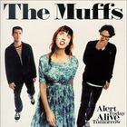 The Muffs - Alert Today, Alive Tomorrow