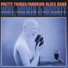 The Pretty Things - Wine, Women & Whiskey: More Chicago Blues & Rock Sessions