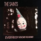The Saints - Everybody Knows the Monkey