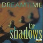 The Shadows - Dream Time