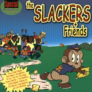 The Slackers & Friends