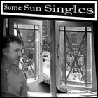 Some Sun Singles