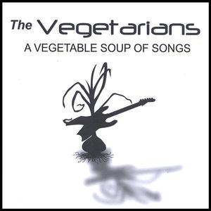 A Vegetable Soup Of Songs