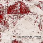 The War On Drugs - Barrel Of Batteries