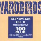 The Yardbirds - Reunion Jam Vol II